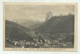 ORTISEI - VAL GARDENA VERSO PASSO SELLA E SASSOLUNGO  - VIAGGIATA FP - Bolzano (Bozen)