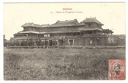 VIET NAM - TONKIN - Palais De L' Empereur D' Annam - Sans éditeur - Vietnam
