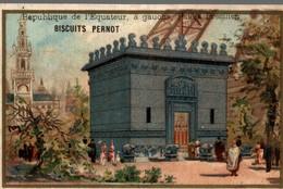 Chromo - Biscuits Pernot - Republique De L Equateur A Guauche ,palais Bresilien - Pernot