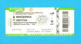MACEDONIAvs SCOTLAND - 2013. FIFA WORLD CUP QUALIF. Football Match Ticket * Soccer Fussball Calcio Foot Futbol Billet - Tickets - Entradas
