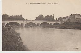 C. P. A.-  MONTÉLIMAR - 10 - PONT DE PIERRE - B. F. - Valence
