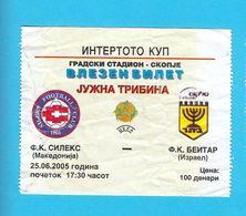 FK SILEKSvs BEITAR JERUSALEM FC - 2005 UEFA Intertoto Cup Football Match Ticket * Soccer Fussball Calcio Billet * Israel - Tickets - Entradas