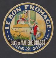 Etiquette Le Bon Fromage  -  V'la Le Meilleur  -  Non Localisé - Cheese
