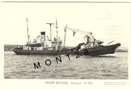 "BALISEUR "" ANDRE BLONDEL"" 9-1973 - PHOTO CARTE MARIUS BAR PHOTO TOULON - Andere"