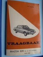 "VRAAGBAAK "" MAZDA 626 "" ( 1979 - 1980) P. H. Olving / Kluwer - 1979/80 ! - Voitures"