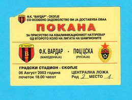 VARDARvs PFC CSKA Moscow - 2003 UEFA CHAMPIONS LEAGUE Football Match VIP Ticket * Soccer Fussball Calcio Billet * Russia - Tickets - Entradas
