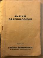 Livret D'analyse Graphologique De L'écriture D'Yves Peyroutat-Basse à Portet (64) En 1946 - Manuskripte