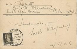 ITALIA 1937 - GUERRA DI SPAGNA - CARTOLINA SPEDITA DA SANTANDER (38) E DIRETTA A POLA - - Storia Postale