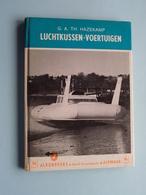 LUCHTKUSSEN - VOERTUIGEN ( G. A. TH. Hazekamp ) 96 - Alkenreeks ( Form. 11 X 15 Cm. / 64 Pag.) ! - Bateaux