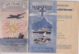 QUINZE JOURS A MARSEILLE - 1949 - Dépliants Turistici