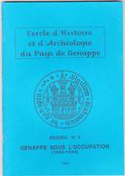 Genappe Sous  L'occupation 1940-1944 - Guerre 1939-45
