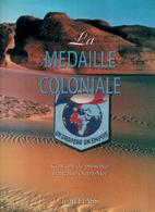 LA MEDAILLE COLONIALE CENT ANS DE PRESENCE FRANCAISE OUTRE MER DECORATION CONFLIT COLONIE - France