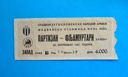 PARTIZANvs FLAMURTARI VLORE FC - 1987 UEFA CUP Football Match Ticket * Soccer Fussball Calcio Foot Futbol Albania - Tickets D'entrée