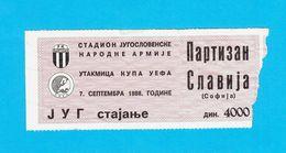 PARTIZANvs PFC SLAVIA SOFIA - 1988 UEFA CUP Football Match Ticket * Soccer Fussball Calcio Foot Futbol Albania - Tickets D'entrée