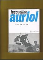 AVION-AVIATION. JACQUELINE AURIOL. VIVRE ET VOLER. - AeroAirplanes