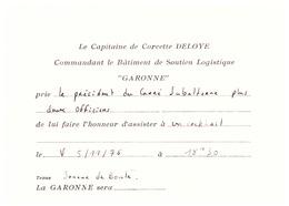 """LE CAPITAINE DE CORVETTE DELOYE COMMT LE BATIMENT DE SOUTIEN LOGISTIQUE """"GARONNE"""" 1976 - Documents"""