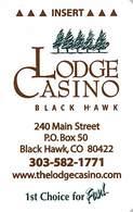The Lodge Casino Black Hawk CO Hotel Room Key Card - Reverse Right Side Up - Chiavi Elettroniche Di Alberghi