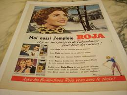 ANCIENNE PUBLICITE MOI AUSSI J EMPLOIS   ROJA  1955 - Parfum & Cosmetica