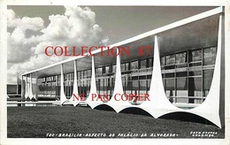 BRAZIL ☺♦♦ BRASILIA < ASPECTO Do PALACIO Da ALVORADA - PALAIS Du GOUVERNEMENT - REAL PHOTOGRAPH POSTCARD 1960 - BRESIL - Brasilia