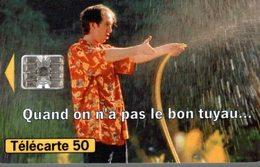 TELECARTE 50 UNITES  QUAND ON N'A PAS LE BON TUYAU... - Werbung