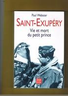 AVION-AVIATION. ANTOINE DE SAINT-EXUPERY. VIE ET MORT DU PETIT PRINCE. PAUL WEBSTER. - AeroAirplanes