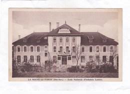 CPA :  14 X 9  -  LA ROCHE-sur-FORON  -  Ecole Nationale D'Industrie Laitière - La Roche-sur-Foron