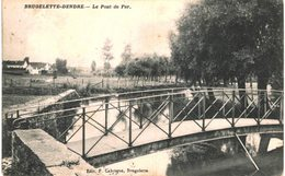 BRUGELETTE-DENDRE   Le Pont De Fer. - Brugelette
