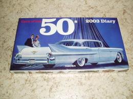 Calendrier : 50s 2003 Diary Avec Une Superbe Voiture Pour Illustrer Chaque Semaine - Autres