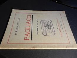9) LEONCAVALLO PAGLIACCI LIBRETTO D'OPERA EDIZIONE SONZOGNO 1928 - Opéra