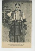 ALBANIE - SOUVENIR D'ORIENT 1914-18 - Type De Femme D'Albanie - Albania