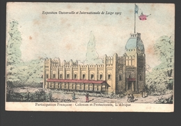 Liège - Exp. Universelle Et Internationale De Liège 1905 - Participation Française: Colonies Et Protectorats, L'Afrique - Liège