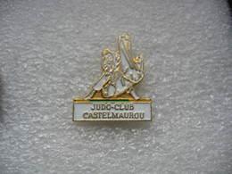 Pin's Du Judo Club De CASTELMAUROU - Judo