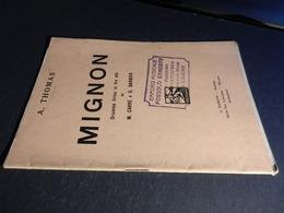 9) THOMAS MIGNON LIBRETTO D'OPERA EDIZIONE BARION 1928 - Opéra