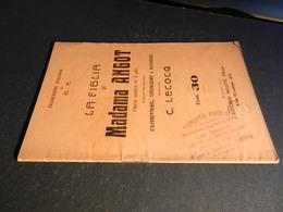 9) LA FIGLIA DI MADAMA ANGOT LIBRETTO D'OPERA EDIZIONE MULETTI 1911 - Opéra