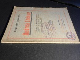 9) UMBERTO GIORDANO ANDREA CHENIER LIBRETTO D'OPERA EDIZIONE SONZOGNO - Operaboeken