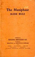 Livre THE MANIPHASE - SLIDE RULE - Published By Eugene Dietzgen 1928 USA - Culture