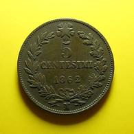 Italy 5 Centesimi 1862 N - 1861-1946 : Reino