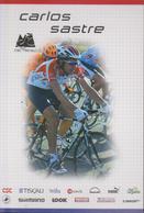 CYCLISME CARTE  CARLOS  SASTRE   CSC TISCALI - Wielrennen