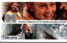 TELECARTE 120 UNITES FRANCE TELECOM ET LE MONDE EST PLUS PROCHE - Werbung