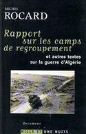 Guerre D'Algérie : Rapport Sur Les Camps De Regroupements Par Michel Rocard (ISBN 2842057279 EAN 9782842057275) - History