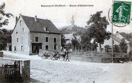 (Ter De Belfort)  CPA   Beaucourt  Route D' Abbevillers  (Bon Etat) - Beaucourt
