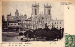 382/ Greetings From San Antonio Texas, San Fernando Cathedral 1905 - San Antonio