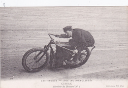 MOTO-Les Sports - Nos  MOTOCYCLISTES- CISSAC Détenteur Du Brassard N°2- Illustrateur-N.D.-Bon Etat - Motos