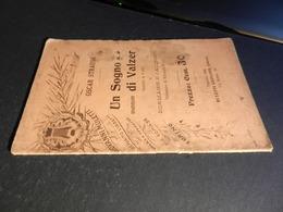 9) OSCAR STRAUSS UN SOGNO DI VALZER LIBRETTO D'OPERA EDIZIONE MULETTI 1908 - Opéra