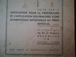LIVRET De 1941 A.S.B.L PR  PROPAGANDE APPLICATION  PRINCIPES ALIMENTATION RATIONNELLE  GUERRE 1939 - 1945 Belgique - 1939-45