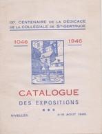 Nivelles, IX Centenairede La Dédicace De La Collégiale De Ste Gértrude. - Culture
