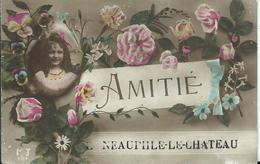 NEAUPHLE LE CHATEAU - Amitié - Neauphle Le Chateau