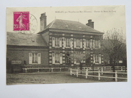 C. P. A. : 80 MORLAY Par NOYELLES SUR MER (Somme) : Ferme Du Mont Du Cocq, Timbre En 1934 - Francia