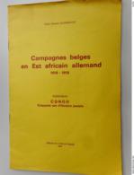 Campagnes Belges En Est Africain Allemand 1916-1918 Auteur Abbé Gaston Gudenkauf - Philately And Postal History