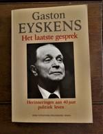 Boek GASTON   EYSKENS  Het Laatste Gesprek    Een Interview Van Jozef  Smits   1988 - Documents Historiques